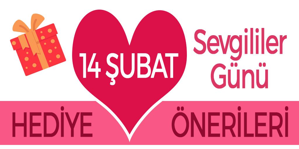 14 Şubat Hediye Önerileri   14 Şubat Hediyeleri   Sevgililer Günü Hediyesi
