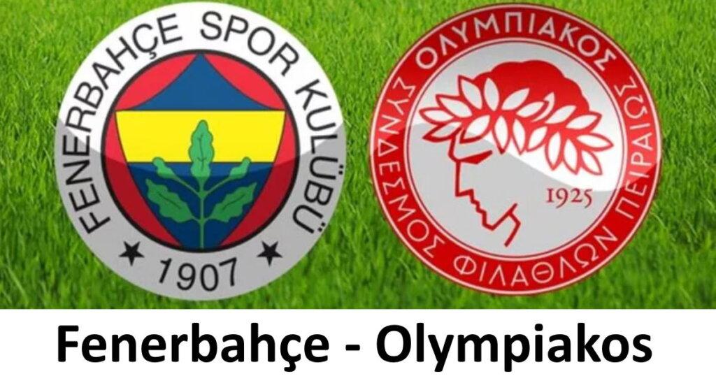 Fenerbahçe Olympiakos maçı Canlı İzle Şifresiz FB maçı izle
