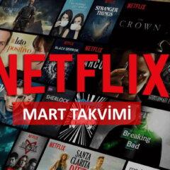 Netflix Mart 2021 Takvimi