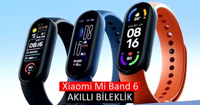 Xiaomi Mi Band 6 akıllı bileklik teknik özellikleri