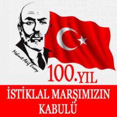 İstiklal Marşının Kabulü 12 Mart 1921 | İstiklal Marşı 100 Yaşında