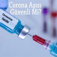 koronavirüs aşısı güvenli mi
