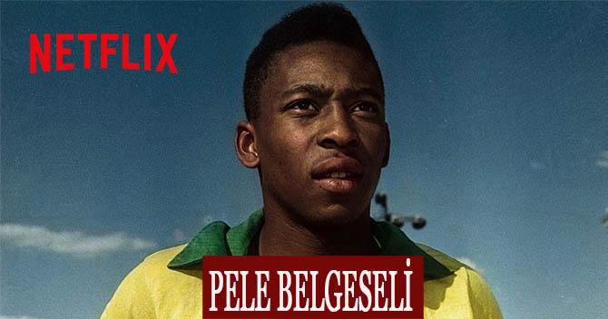 Netflix Pele Belgeseli
