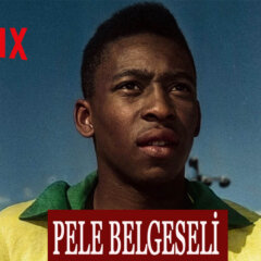 Pele Belgeseli Netflix