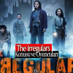 The Irregulars Dizisi Konusu ve Oyuncuları | 2021 Netflix Dizisi