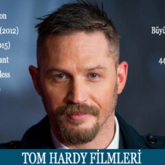 En Güzel Tom Hardy Filmleri