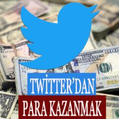 Twitterdan Para Kazanma