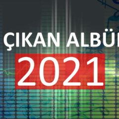yeni çıkan albümler 2021