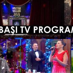 YILBAŞI TV PROGRAMLARI 2021